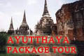 AYUTTHAYA PACKAGE TOUR