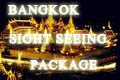 BANGKOK SIGHT SEEING TOUR